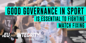 Good governance in sport is essential to fighting match fixing